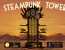 Steampunk Tower: Big Theme, Bigger Play Value