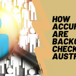How accurate are background checks in Australia?